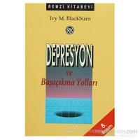 Depresyon Ve Başaçıkma Yolları