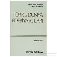 Türk Ve Dünya Edebiyatçıları Cilt: 3 (L-Q)