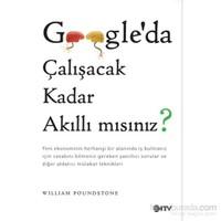 Google'Da Çalışacak Kadar Akıllı Mısınız?-William Poundstone