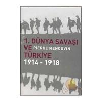 1. Dünya Savaşı Ve Pierre Renouvın Türkiye 1914 - 1918