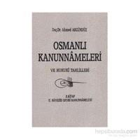 Osmanlı Kanunnameleri Ve Hukuki Tahlilleri Cilt: 2
