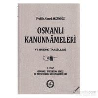 Osmanlı Kanunnameleri Ve Hukuki Tahlilleri Cilt: 1 (Ciltli)