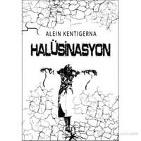 Halüsinasyon - Alein Kentigerna