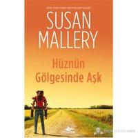 Hüznün Gölgesinde Aşk-Susan Mallery