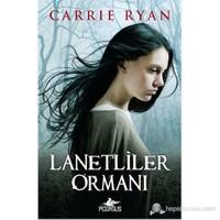 Lanetliler Ormanı-Carrie Ryan
