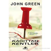 Kâğıttan Kentler - John Green
