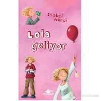 Lola Geliyor ( Ciltli)-İsabel Abedi