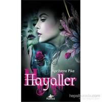 Hayaller - Peri Serisi 3-Aprilynne Pike