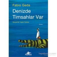 Denizde Timsahlar Var-Fabia Geda