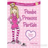 Pembe Prenses Partide - Mükemmel Prensesler 1-Alyssa Crowne
