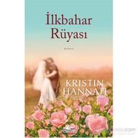 İlkbahar Rüyası - Kristin Hannah