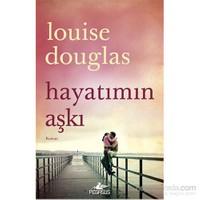 Hayatımın Aşkı-Louise Douglas
