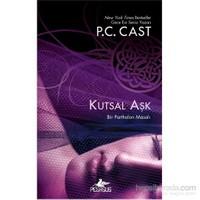 Kutsal Aşk-P. C. Cast