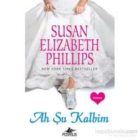 Ah Şu Kalbim-Susan Elizabeth Phillips