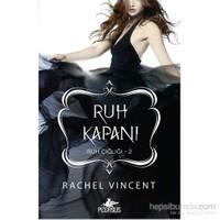 Ruh Kapanı Ruh Çığlığı 2-Rachel Vincent