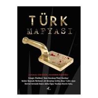 Türk Mafyası - Mehmet Ali Kılıçbay