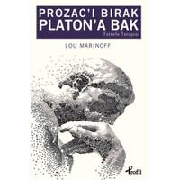 Prozac'I Bırak Platon'A Bak-Lou Marinoff