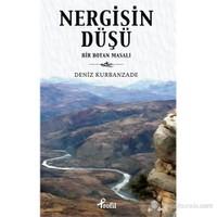 Nergisin Düşü-Deniz Kurbanzade