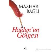Haldun'Un Gölgesi-Mazhar Bağlı