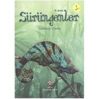 İlk Okuma- Sürüngenler (7 Yaş) - Catriona Clarke