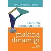 Makina Dinamiği -Teori ve Problemlerle - Fatih Mehmet Botsalı
