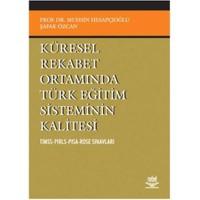 Küresel Rekabet Ortamında Türk Eğitim Sisteminin Kalitesi