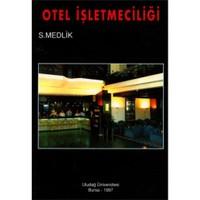 Otel İşletmeciliği (S. Medlik) - S. Medlik