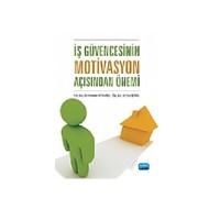 İş Güvencesinin Motivasyon Açısından Önemi-Mustafa Hotamışlı