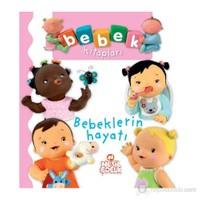 Bebek Kitapları - Bebeklerin Hayatı-Kolektif