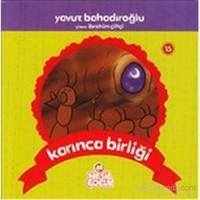 Karınca Birliği - Yavuz Bahadıroğlu