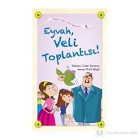Eyvah, Veli Toplantısı!