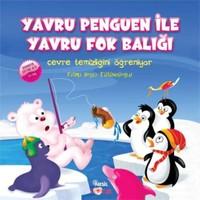 Yavru Penguen ile Yavru Fok Balığı - Fatma Beyza Tütüncüoğlu
