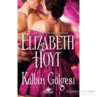 Kalbin Gölgesi-Elızabeth Hoyt