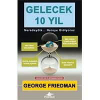 Gelecek 10 Yıl - George Friedman