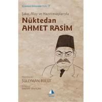 Şaka, Alay Ve Hazırcevaplarıyla Nüktedan Ahmet Rasim-Süleyman Bulut