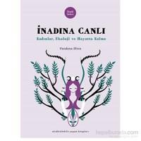 İnadına Canlı - Kadınlar, Ekoloji ve Hayatta Kalma - Vandana Shiva