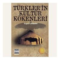 Türkler'in Kültür Kökenleri