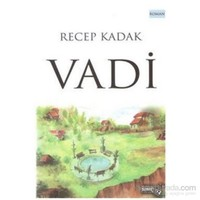 Vadi-Recep Kadak
