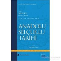 Anadolu Selçuklu Tarihi - The Seljuks In Asia Minor