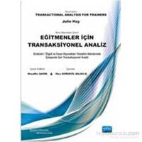 Eğitmenler İçin Transaksiyonel Analiz - Transactional Analysis For Trainers - Julie Hay