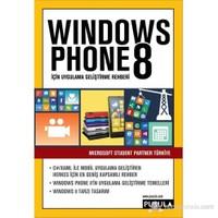 Windows Phone 8 İçin Uygulama Geliştirme Rehberi-Microsoft Student Partner Türkiye
