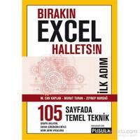 Bırakın Excel Halletsin İlk Adım: 105 Temel Teknik - M. Can Kaplan