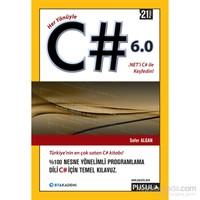 Her Yönüyle C# 6.0 - Sefer Algan