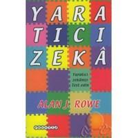 Yaratıcı Zeka - Alan J. Rowe