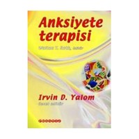 Anksiyete Terapisi - Irvin D. Yalom