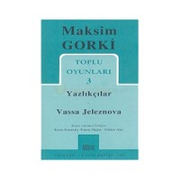 Toplu Oyunları 3 / Yazlıkçılar - Vassa Jeleznova