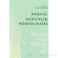 Sosyal Güvenlik Sosyolojisi-Sevda Demirbilek