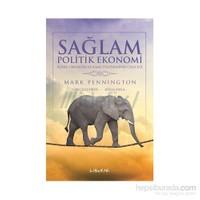 Sağlam Politik Ekonomi - Klasik Liberalizm ve Kamu Politikasının Geleceği
