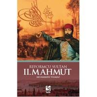 Reformcu Sultan Iı. Mahmud-Neşe Düzel