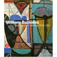 William Baziotes: Paintings And Drawings, 1934–1962